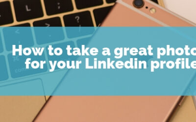 How to take a great photo for your Linkedin profile